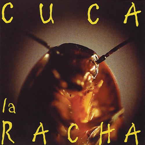 La Racha 2001 Cuca