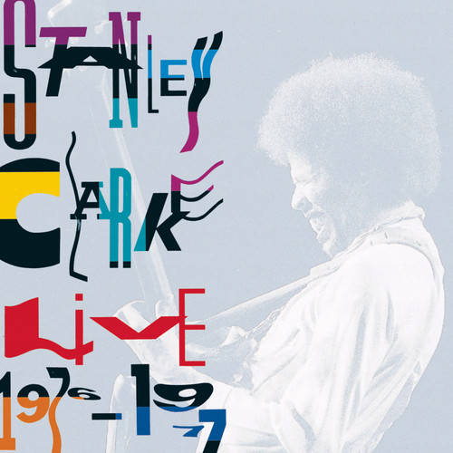 Live 1976-1977 1991 Stanley Clarke