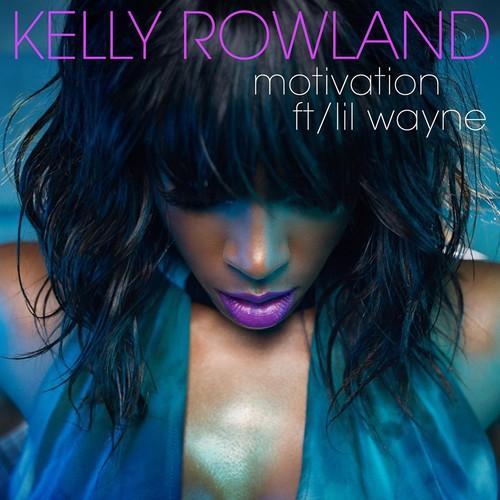 Motivation 2011 Kelly Rowland; Lil Wayne