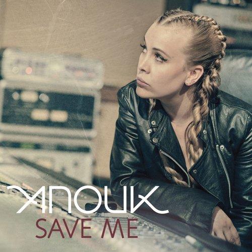 Save Me 2013 Anouk