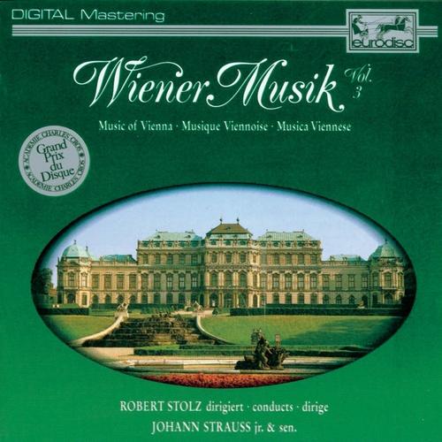 Wiener Musik Vol. 3 1988 Robert Stolz; Berliner Symphoniker