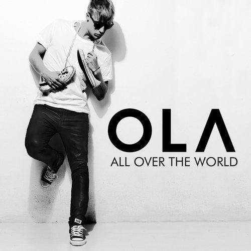 All Over The World 2010 Ola