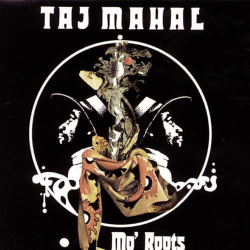 Mo' Roots 1992 Taj Mahal