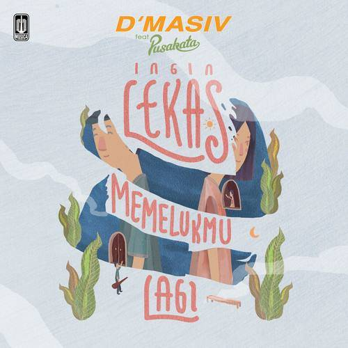 Ingin Lekas Memelukmu Lagi (Single) 2018 d'Masiv