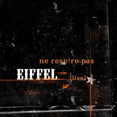 ne respire pas 2004 Eiffel