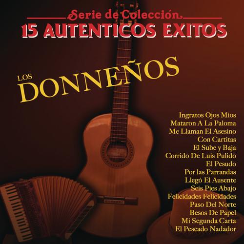 Serie De Colección 15 Auténticos Exitos 2011 Los Donneños