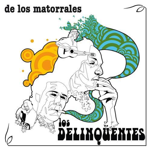 De Los Matorrales 2006 Los Delinqüentes