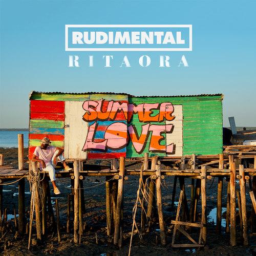 Summer Love Feat.Rita Ora 2018 Rudimental; Rita Ora