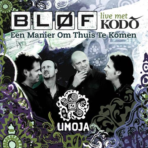 Een Manier Om Thuis Te Komen 2007 BLØF