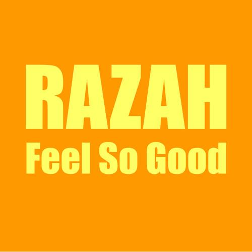 Feel So Good 2004 Razah