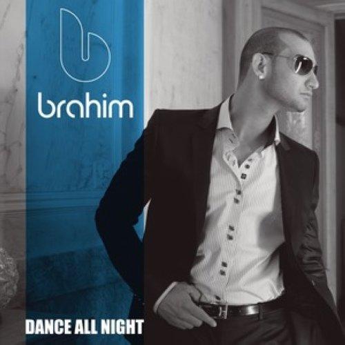 Dance All Night 2008 Brahim