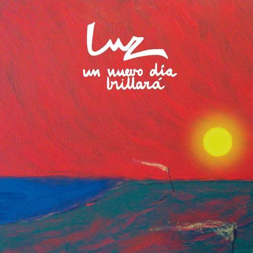 Un Nuevo Dia Brillara 2005 Luz Casal