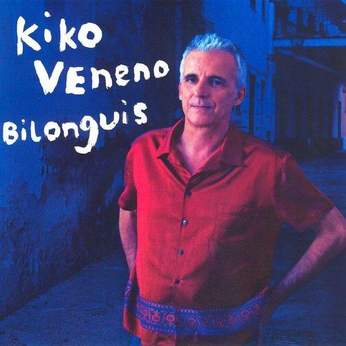 Bilonguis 2006 Kiko Veneno