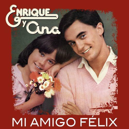 Mi Amigo Felix 2012 Enrique Y Ana