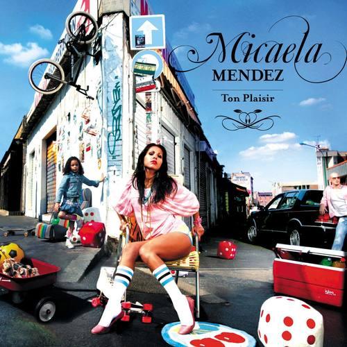 Ton Plaisir 2006 Micaela Mendez