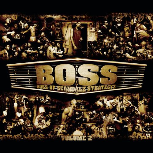 Maxi Boss # 1 2011 Boss Of Scandalz Strategyz
