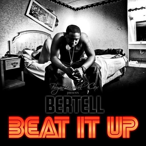 Beat It Up 2010 Bertell