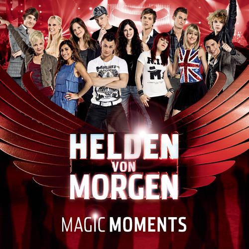 Magic Moments 2011 Helden von Morgen