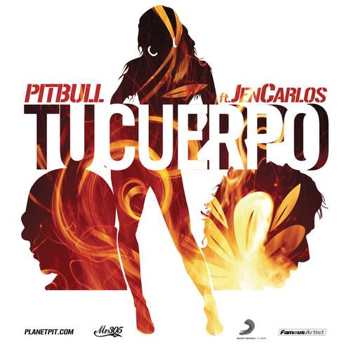 Tu Cuerpo 2011 Pitbull; Jencarlos