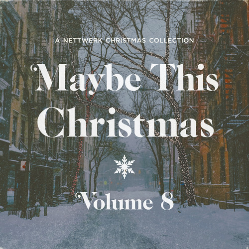 Maybe This Christmas, Vol .8 2018 Various Artists