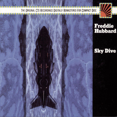 Sky Dive 1988 Freddie Hubbard