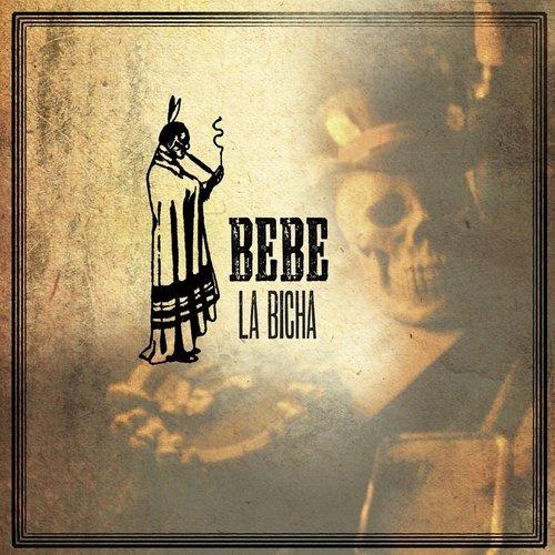 La Bicha 2009 BEBE