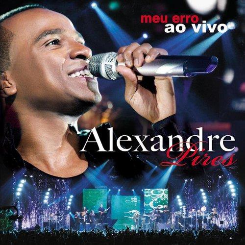 Erro Meu 2013 Alexandre Pires