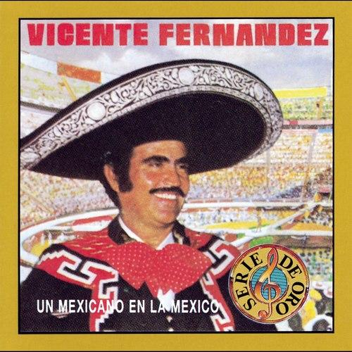 Un Mexicano en la México 2010 Vicente Fernández