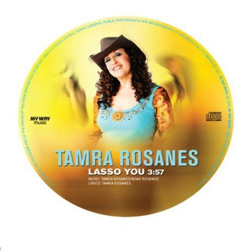 Lasso You 2006 Tamra Rosanes
