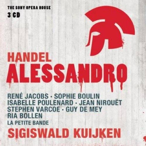 Händel: Alessandro 2011 Sigiswald Kuijken