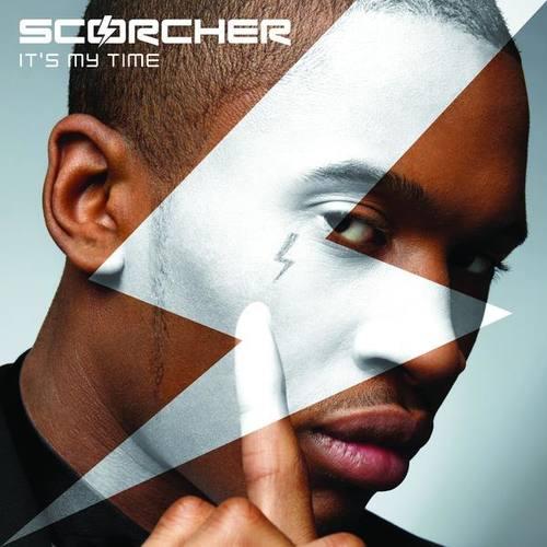 It's My Time 2010 Scorcher