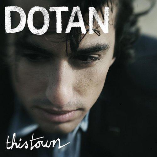 This Town 2013 Dotan
