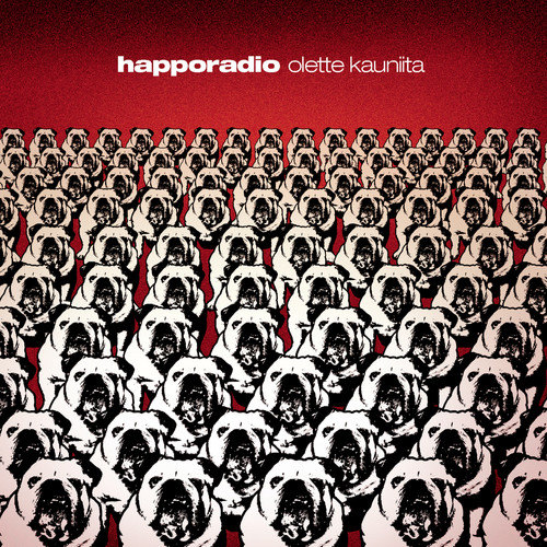 Olette kauniita 2009 Happoradio