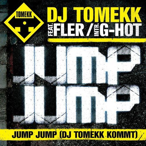 Jump, Jump 2013 DJ Tomekk
