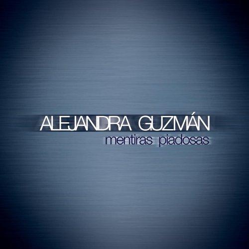 Mentiras Piadosas 2013 Alejandra Guzmán