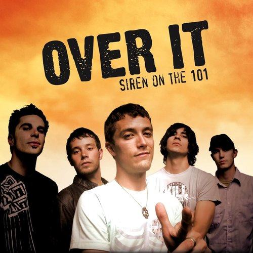 Siren On The 101 2013 Over It