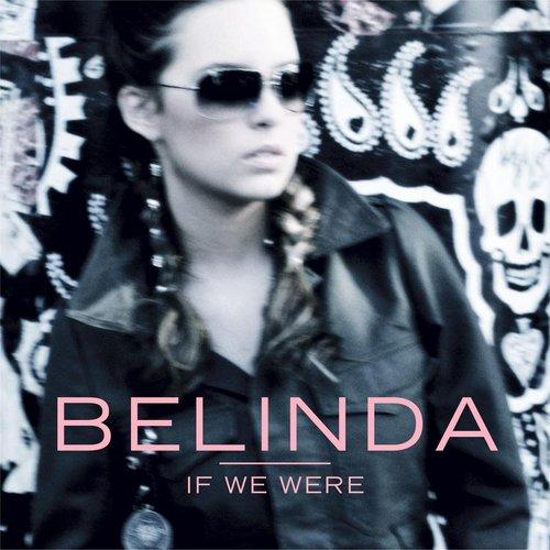 If We Were 2013 Belinda peregrín schull