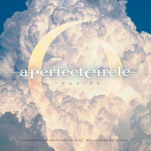 Imagine 2013 A Perfect Circle
