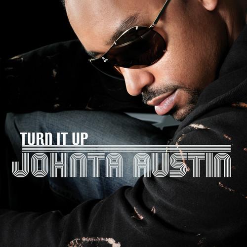 Turn It Up 2006 Johnta Austin