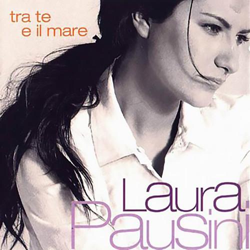 Tra te e il mare 2017 Laura Pausini
