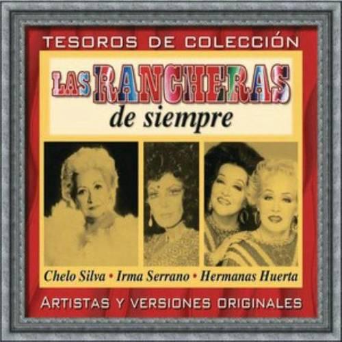 Tesoros De Colección - Las Rancheras De Siempre 2018 Chelo Silva - Hermanas Huerta - Irma Serrano
