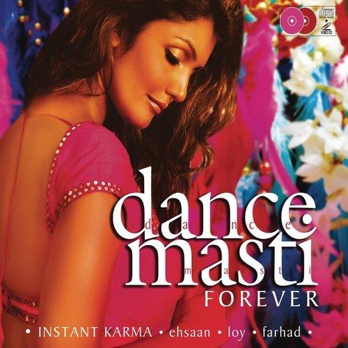 Dance Masti.....Forever 2009 Instant Karma