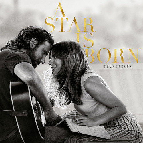 A Star Is Born Soundtrack (Without Dialogue) 1970 Lady GaGa; Bradley Cooper