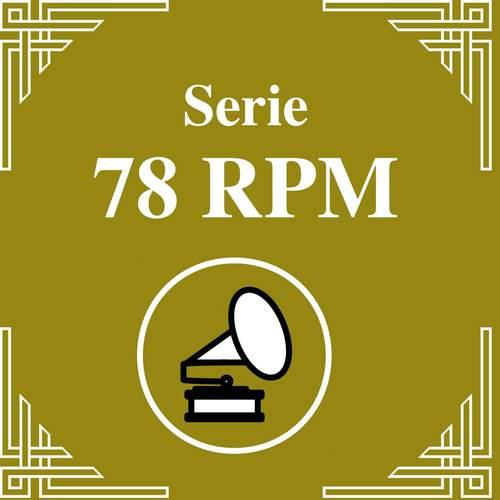 Serie 78 RPM : Carlos Di Sarli Vol.1 2011 Carlos Di Sarli