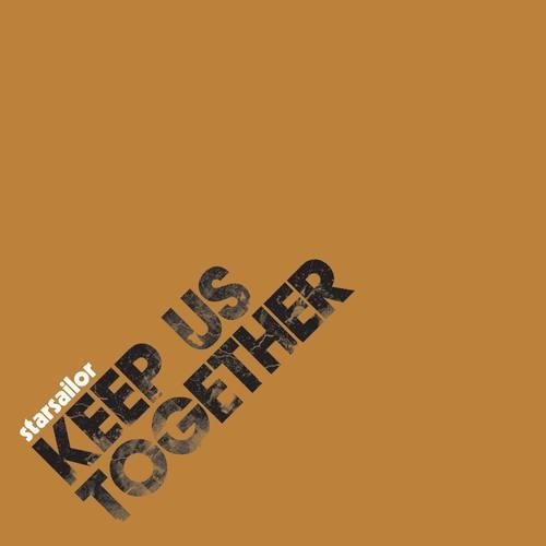 Keep Us Together 2006 Starsailor