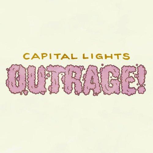 Outrage 2013 Capital Lights