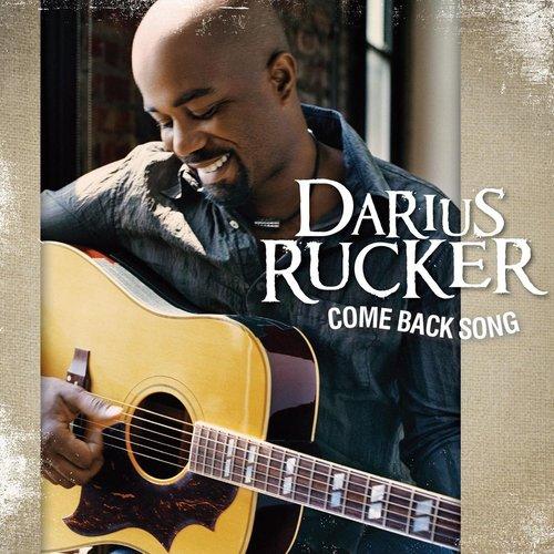 Come Back Song 2013 Darius Rucker