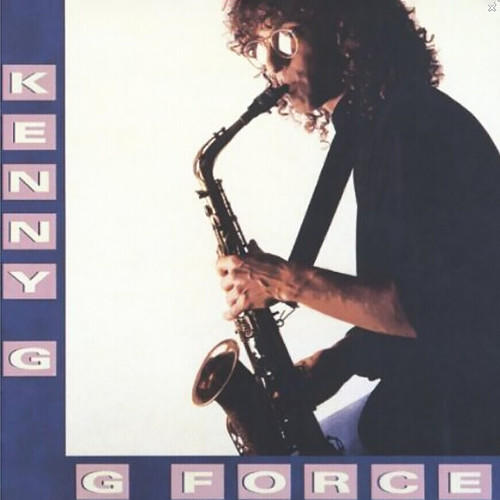 G Force 1988 Kenny G