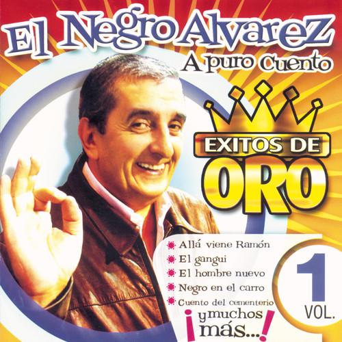 Exitos De Oro Vol. 1 2006 El Negro Alvarez