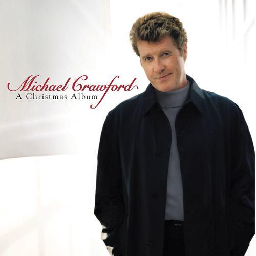 A Christmas Album 2017 Michael Crawford